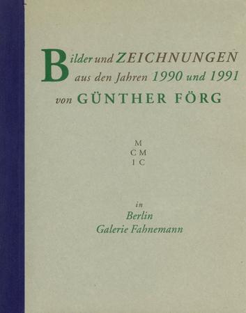 Bilder-und-Zeichnungen-aus-den-Jahren-1990-und-1991-von-G++nther-F+Ârg